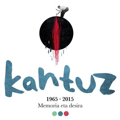 Kantuz 1965-2015 by Various Artists