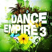 Dance Empire 3 by Various Artists