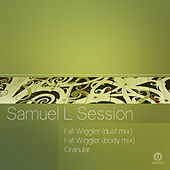 Fat Wiggler EP by Samuel L Session