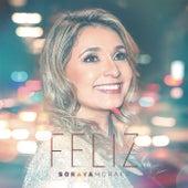 Feliz (Happy) de Soraya Moraes