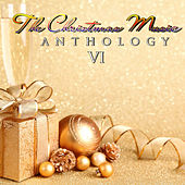 The Christmas Music Anthology, Vol. 6 de Various Artists