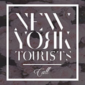 Call by New York Tourists