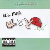 All Fair Love & War by Armani Depaul