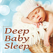 Deep Baby Sleep – Cozy & Warm Sleep Music, Total Relax, Stop Crying, Fall Asleep Faster, Bedtime Lullaby Songs for Babies by Sleep Meditation Dream Catcher