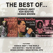 The Best of Horace Andy, Ken Boothe & Dennis Brown (Platinum Edition) by Various Artists