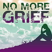 No More Grief: Songs to Uplift and Reinvigorate by Union Of Sound