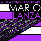 With a Song in My Heart von Mario Lanza