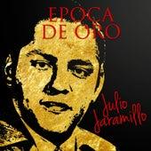 Epoca de Oro by Julio Jaramillo