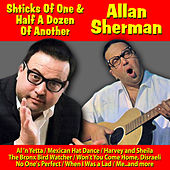 Shticks of One and Half a Dozen of Another by Allan Sherman