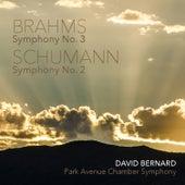 Schumann: Symphony No. 2 in C Major, Op. 61 - Brahms: Symphony No. 3 in F Major, Op. 90 de Park Avenue Chamber Symphony