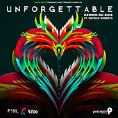 Unforgettable (Soca 2016 Trinidad and Tobago Carnival) by Kerwin Du Bois