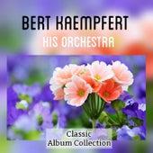 Classic Album Collection by Bert Kaempfert