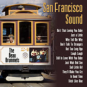 San Francisco Sound: The Beau Brummels by The Beau Brummels