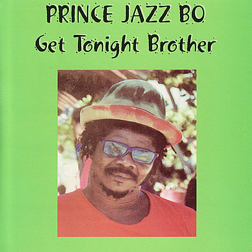 Get Together Brother by Prince Jazzbo