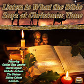 Listen to What the Bible Says at Christmas Time de Various Artists