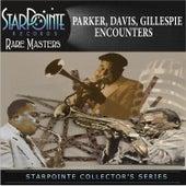 Parker Davis Gillespie Encounters de Charlie Parker