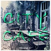 City Cafe, Vol. 2 (Finest Tea & Coffee Music) by Various Artists