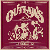 Los Angeles 1976 (Live) by The Outlaws
