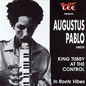 Augustus Pablo Meets King Tubby at the Control de Augustus Pablo