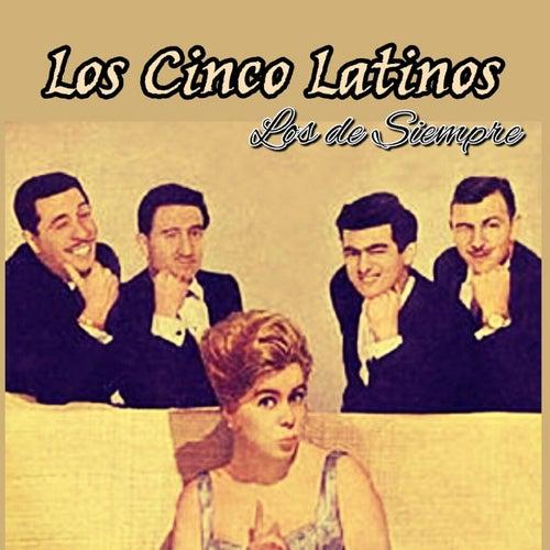 Los de Siempre by Los Cinco Latinos
