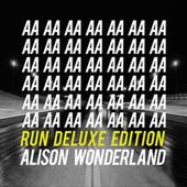Run (Deluxe Edition - Remixes) by Alison Wonderland