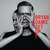 Get Up by Bryan Adams