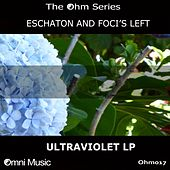 The Ohm Series: Ultraviolet LP - EP by Eschaton