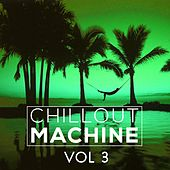 Chillout Machine, Vol. 3 - EP by Various Artists
