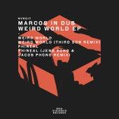 Weird World EP de Marcos In Dub