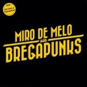 Miro de Melo & Os Bregapunks by Various Artists