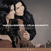 Pai by Vanilda Bordieri & Célia Sakamoto