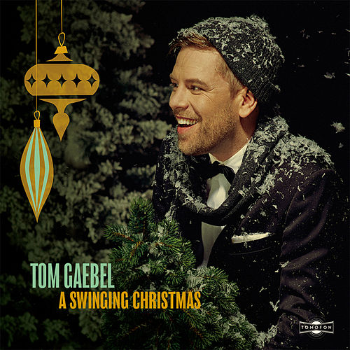 A Swinging Christmas by Tom Gaebel