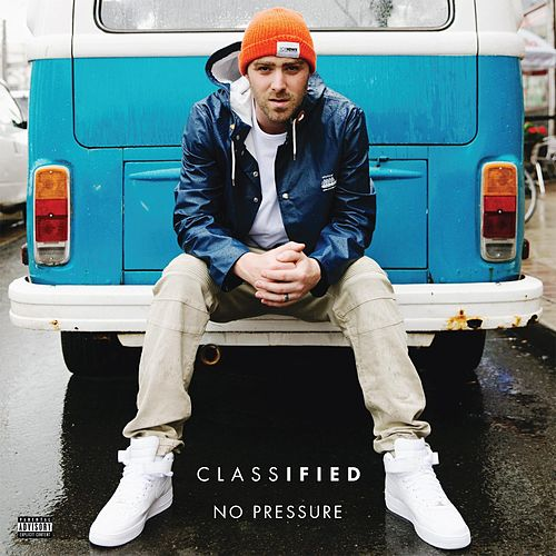 No Pressure (feat. Snoop Dogg) by Classified