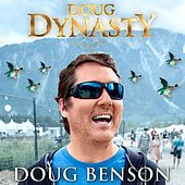 Doug Dynasty by Doug Benson