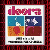 Pne Coliseum, Vancouver, June 6th, 1970 (Doxy Collection, Remastered, Live on Fm Broadcasting) von The Doors