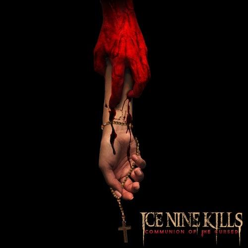 Communion of the Cursed von Ice Nine Kills