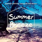 Summer Breeze, Vol. 2 (Lounge & Chill House) by Various Artists