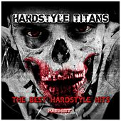 Hardstyle Titans (The Best Hardstyle Hits) by Various Artists