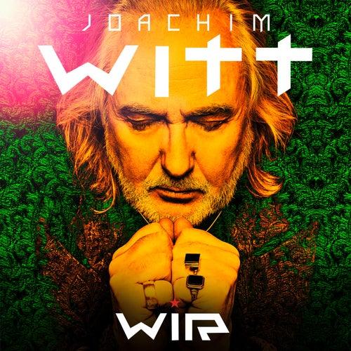Wir (Live Audio Album) by Joachim Witt