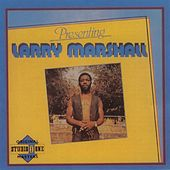 Presenting Larry Marshall by Larry Marshall