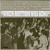 When Rhythm Was King by Various Artists