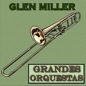 Grandes Orquestas, Glenn Miller von Glenn Miller