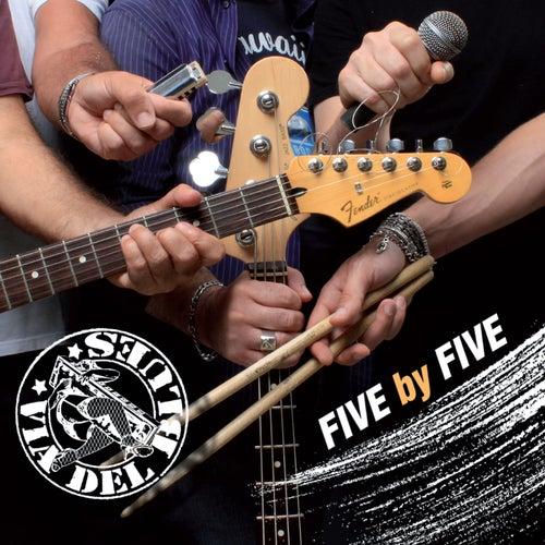 Five by Five di Via del Blues