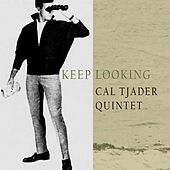 Keep Looking de Cal Tjader