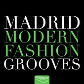 Madrid Modern Fashion Grooves de Various Artists
