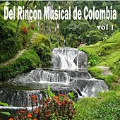 Del Rincón Musical de Colombia, Vol. 1 de Various Artists