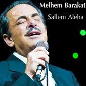 Salem Aleha by Melhem Barakat