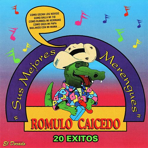 Sus Mejores Merengues (20 Éxitos) by Rómulo Caicedo