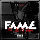 For All My Enemies (F.A.M.E.) by Gatlin