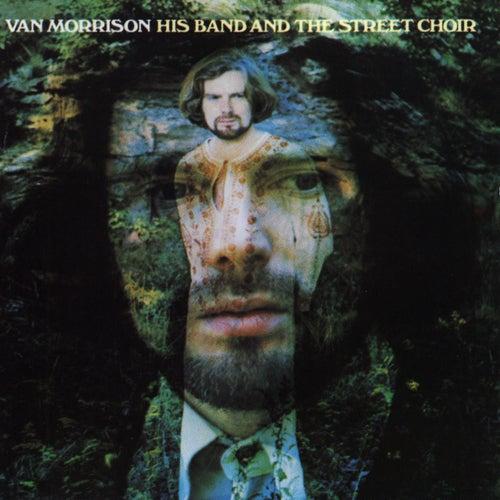 His Band And The Street Choir de Van Morrison